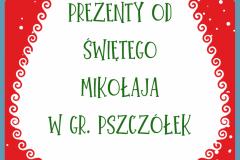 Prezenty od Świętego Mikołaja w gr. PSZCZółEK